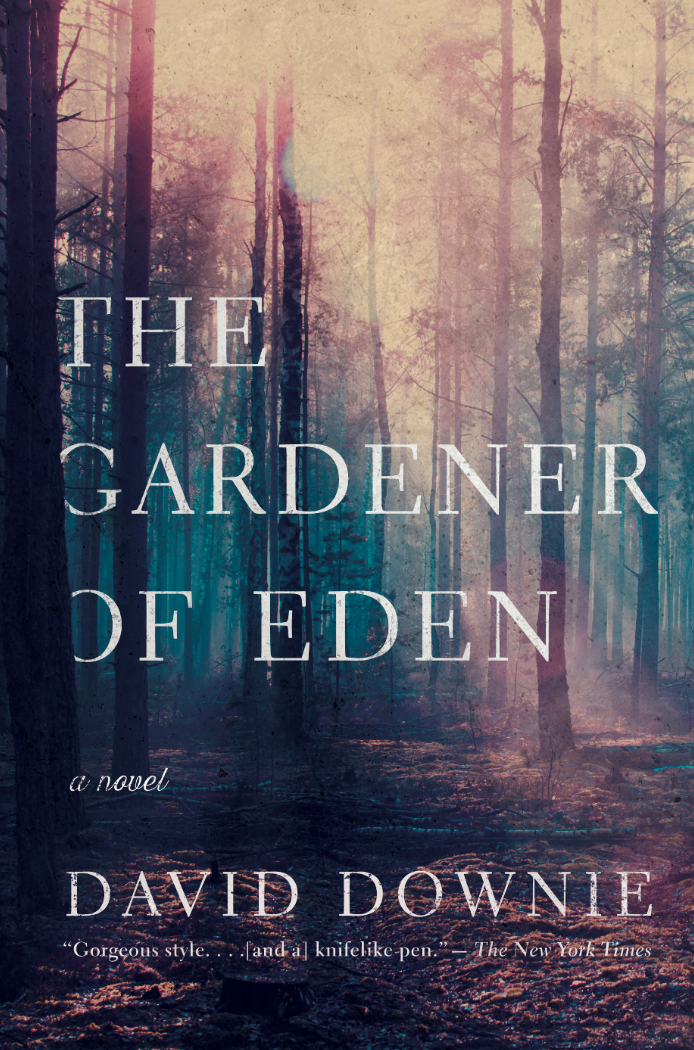 Gardener of Eden, suspense, mystery, novel, David Downie
