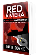 Red Riviera, A Daria Vinci Investigation, published June 25, 2021 by Alan Squire Publishing